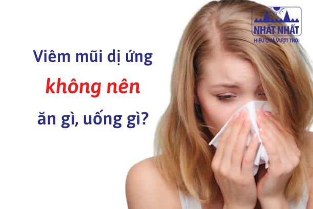 Viêm mũi dị ứng kiêng ăn gì uống gì?