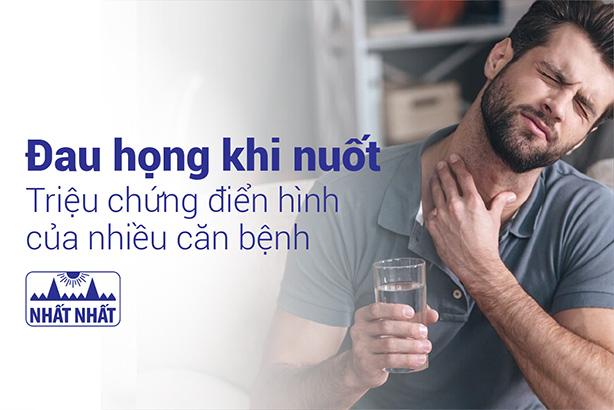 Đau họng khi nuốt: Triệu chứng điển hình của nhiều căn bệnh