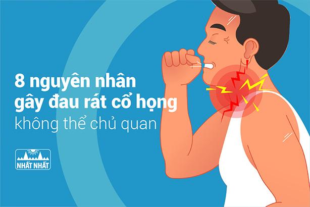 8 nguyên nhân gây đau rát cổ họng không thể chủ quan