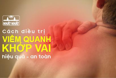 Các cách điều trị viêm quanh khớp vai hiệu quả - an toàn