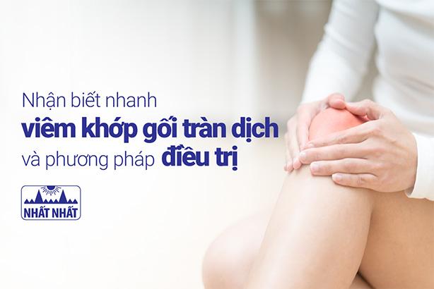 Nhận biết nhanh viêm khớp gối tràn dịch và phương pháp điều trị