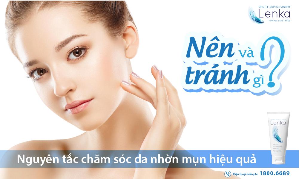Nguyên tắc chú tâm da nhờn mụn hiệu quả: Nên và tránh gì?